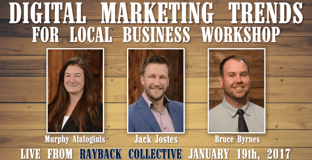 2017 Digital Marketing Trends For Local Business Workshop