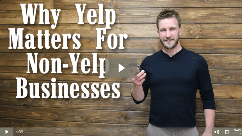 Why Yelp Matters For Non-Yelp Businesses