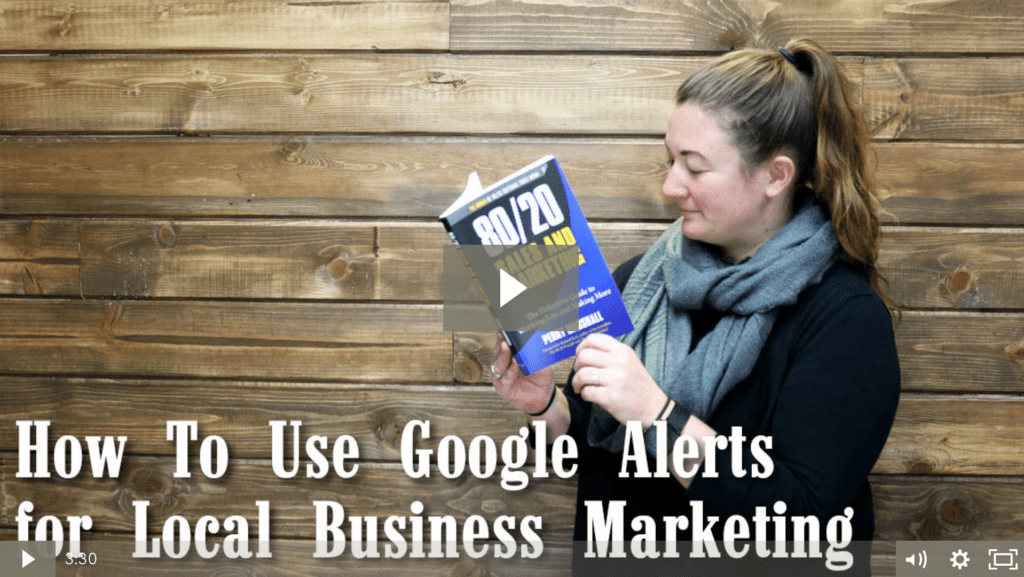 How To Use Google Alerts for Local Business Marketing [video]