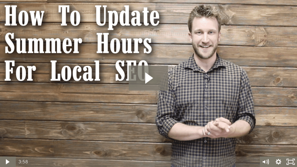 How To Update Summer Hours For Local SEO [video]