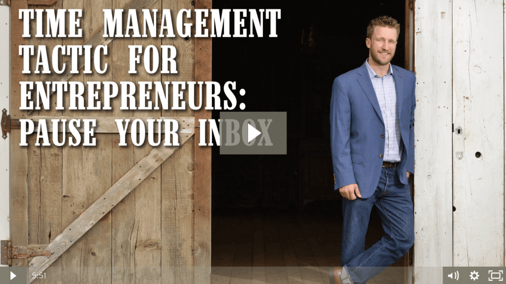 Time Management Tactic For Entrepreneurs: Pause Your Inbox [video]