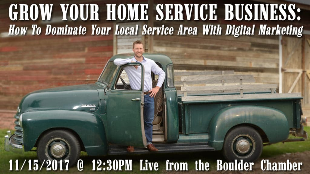Grow Your Home Service Business: How to Dominate Your Local Service Area with Digital Marketing [event]