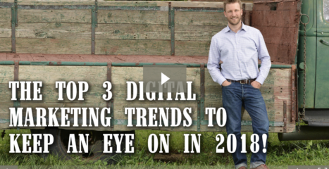 The Top 3 Digital Marketing Trends to Keep an Eye On In 2018 [video]
