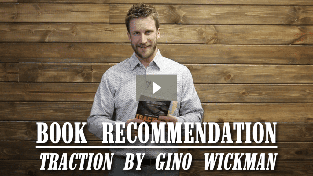 Book recommendation: Traction by Gino Wickman [video]