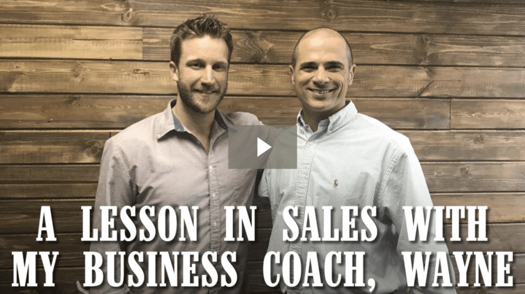 A Lesson in Sales With My Business Coach, Wayne Herring [video]