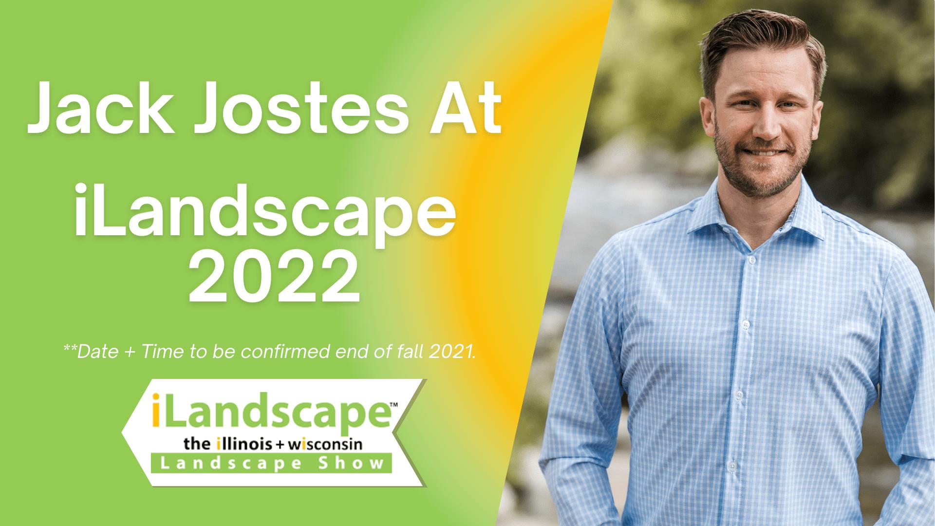 Jack Jostes At iLandscape 2022